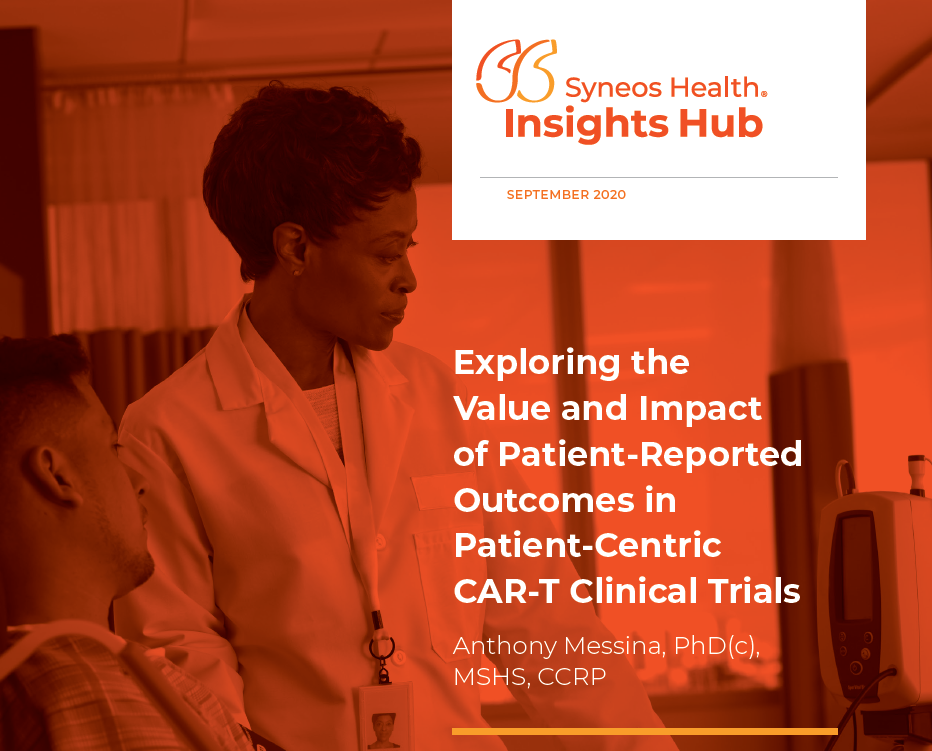 Exploring the Value and Impact of Patient-Reported Outcomes in Patient-Centric CAR-T Clinical Trials